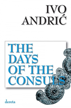 the days of the consuls ivo andrić